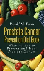 Prostate Cancer Prevention Diet Book